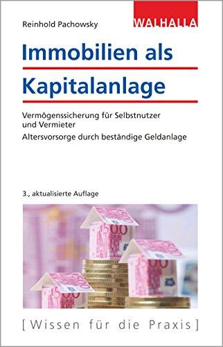 """<pre>Immobilien als Kapitalanlage: Vermögenssicherung für Selbstnutzer und Vermieter; Altersvorsorge durch beständige Geldanlage """"/></a> <br><a href="""