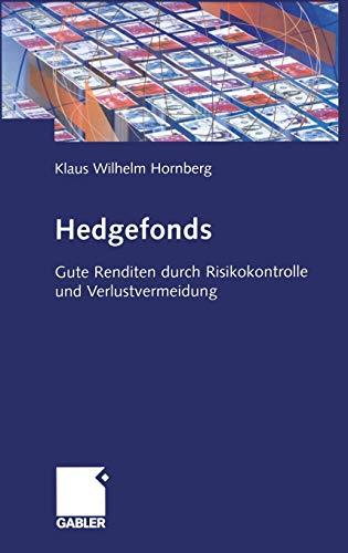 """<pre>Hedgefonds: Gute Renditen durch Risikokontrolle und Verlustvermeidung """"/></a> <br><a href="""