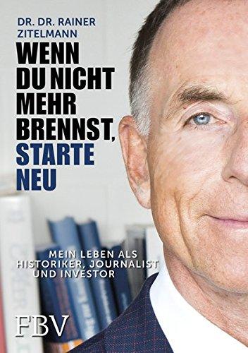 """<pre>Wenn du nicht mehr brennst, starte neu !: Mein Leben als Historiker, Journalist und Investor """"/></a> <br><a href="""