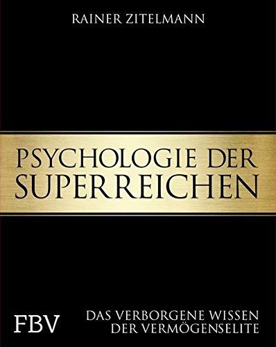 """<pre>Psychologie der Superreichen: Das verborgene Wissen der Vermögenselite """"/></a> <br><a href="""