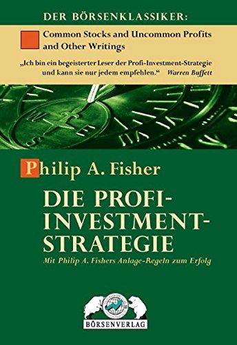"""<pre>Die Profi-Investment-Strategie: Mit Philip A. Fischer Anlage-Regeln zum Erfolg: Mit Philip A. Fischer Anlage-Regeln zum Erfolg """"/></a> <br><a href="""