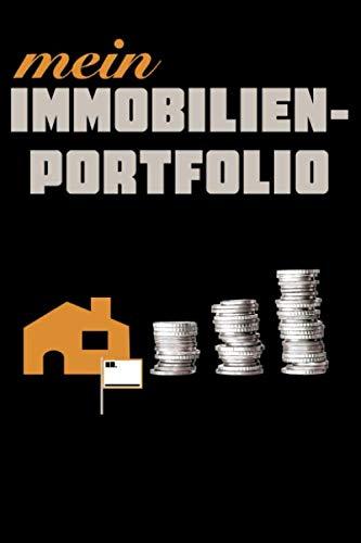 Mein Immobilienportfolio: Organisiere deine Immobilien Investments mit diesem Immo Notizbuch. Ausreichend Platz für 10 Immobilien, Finanzierung, ... perfekte Geschenk für den Immobilieninvestor.