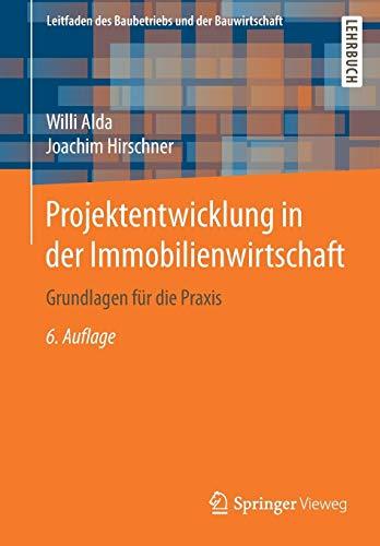 """<pre>Projektentwicklung in der Immobilienwirtschaft: Grundlagen für die Praxis (Leitfaden des Baubetriebs und der Bauwirtschaft) """"/></a> <br><a href="""