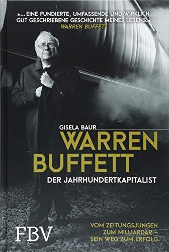 """<pre>Warren Buffett – Der Jahrhundertkapitalist: Vom Zeitungsjungen zum Milliardär – sein Weg zum Erfolg """"/></a> <br><a href="""