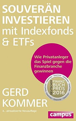 """<pre>Souverän investieren mit Indexfonds und ETFs: Wie Privatanleger das Spiel gegen die Finanzbranche gewinnen """"/></a> <br><a href="""