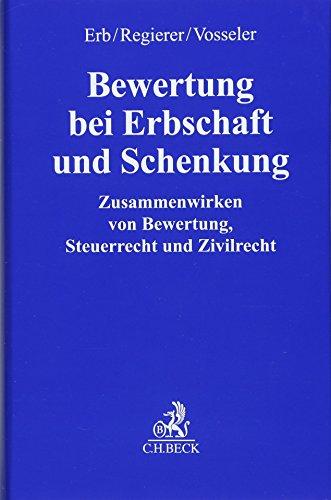 """<pre>Bewertung bei Erbschaft und Schenkung: Zusammenwirken von Bewertung, Steuerrecht und Zivilrecht """"/></a> <br><a href="""
