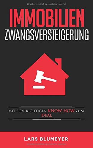 Immobilien Zwangsversteigerung: Mit dem richtigen Know-How zum Deal