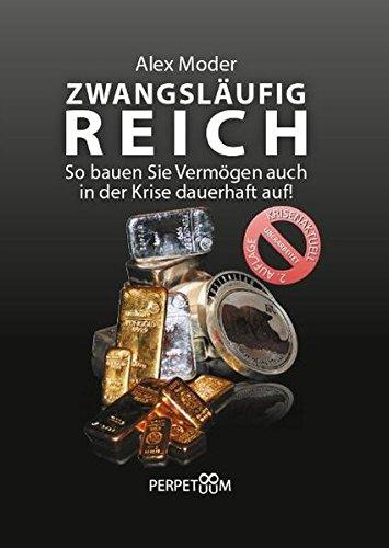 """<pre>Zwangsläufig Reich: So bauen Sie Vermögen auch in der Krise dauerhaft auf! """"/></a> <br><a href="""
